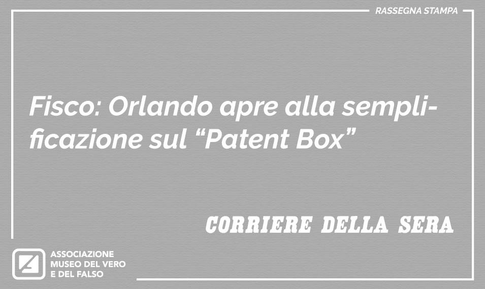 Patent Box - Orlando apre alla semplificazione